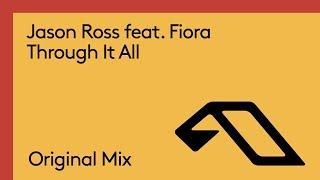 Jason Ross feat. Fiora - Through It All
