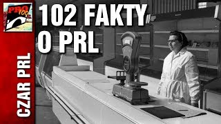 CZAR PRL - 102 FAKTY O PRL