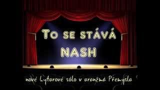 Video NASH- To se stává ( kytarové sólo Přemysl Gregor)