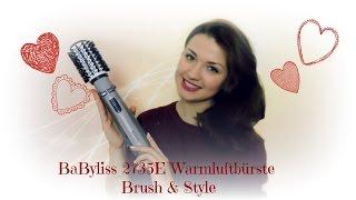 Produktreview BaByliss 2735E Warmluftbürste Brush & Style | Stylingroutine