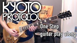 One Step - Kyoto Protocol (guitar play along)