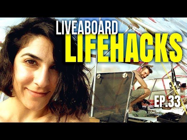 Liveaboard Life Hacks | Sailing Balachandra S02E33