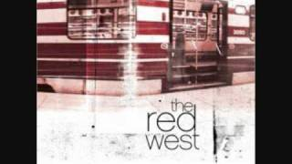 The Red West - Today´s another nation