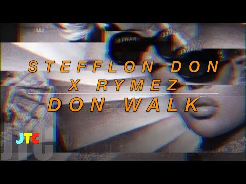 Stefflon Don x Rymez - Don Walk (Lyrics)