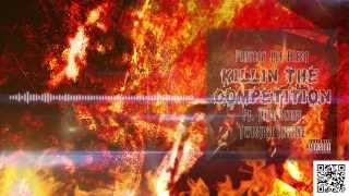 """Playboy The Beast - """"Killin The Competition"""" Ft. Yung Snuff, Twisted Insane"""