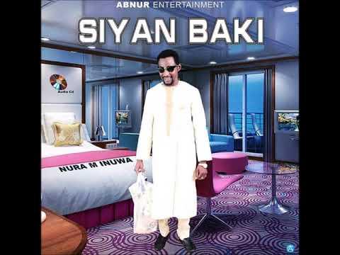 Nura M. Inuwa - Da kalaman so (Siyan Baki album)