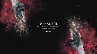 Nicky Romero, Mike Williams & Amba Shepherd - Dynamite (Extended Mix)