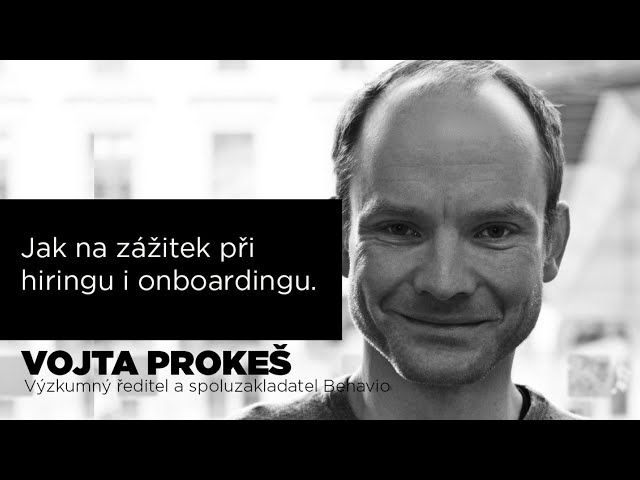 C2C Talks - Vojta Prokeš - Jak na zážitek při hiringu a onboardingu