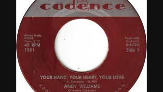 Andy Williams - Your Hand, Your Heart, Your Love