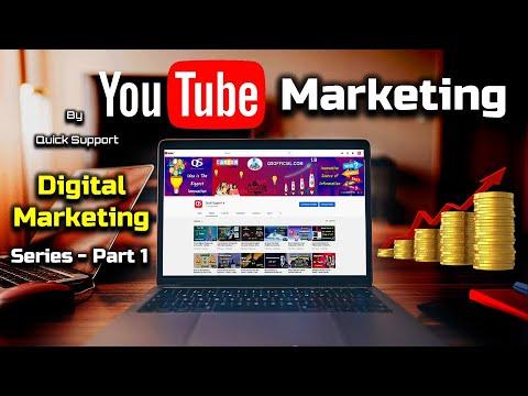 YouTube Marketing - Digital Marketing Series - PART 1 – [Hindi] – Quick Support