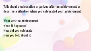 Talk about a celebration organized after an achievement (September  to December 2019 cue cards)