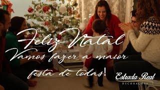 Feliz Natal! Vamos fazer a maior festa de todas!