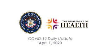 Press Conference - Utah Governor and Department of Health Joint Daily Briefing - April 1, 2020