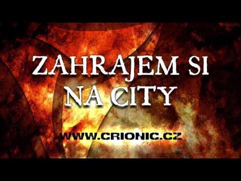 Crionic - CRIONIC – Zahrajem si na city (2015)