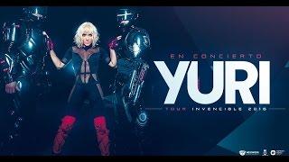 """YURI """"Invencible Tour"""" - CONCIERTO COMPLETO"""
