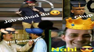 Main kya karoon fir job chhod du + Nhi (Munna Bhai MBBS) + Chup bilkul chup (Meme/Roasting meterial)