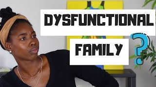 6 COMMON CHARACTERISTICS OF A DYSFUNCTIONAL FAMILY