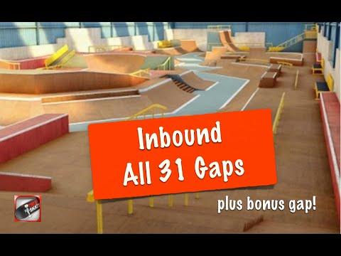 Inbound - All 31 Gaps - True Skate