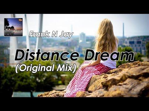 Frank N Jay - Distance Dream (Original Mix)