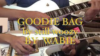 Goodie Bag (Still Woozy Cover)   Wabie
