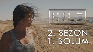 HİLE - 2. SEZON 1. BÖLÜM | YENİ DÜNYA