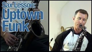 Uptown Funk saxophone instrumental : How to play on tenor sax