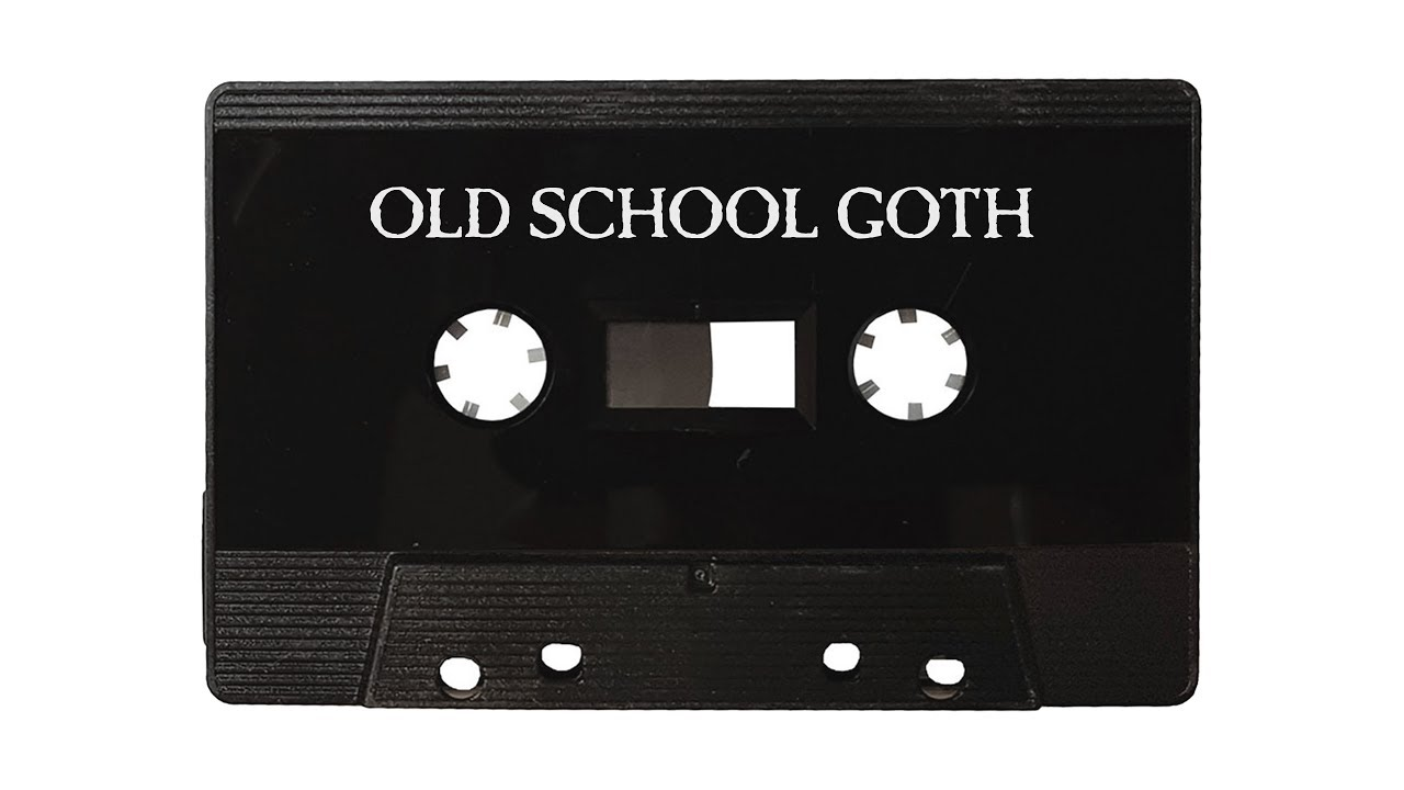 Old School Goth Mixtape