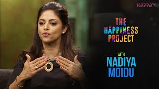 Nadiya Moidu - The Happiness Project - Kappa TV