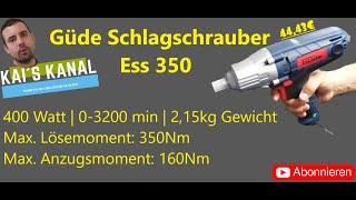 GÜDE Schlagschrauber Ess 350   400 Watt   Lösen max. 350Nm   Anziehen max. 160Nm   Review Deutsch