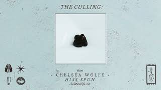 "Chelsea Wolfe  ""The Culling"" (Official Audio)"