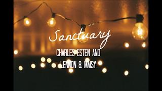 Charles Esten and Lennon & Maisy - Sanctuary (lyrics)