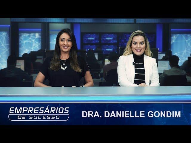 Vídeos da Dra. Danielle Gondim