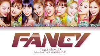 "TWICE (트와이스) ""FANCY"" (Color Coded Lyrics EngRomHan가사)"