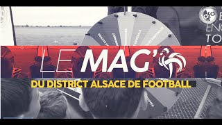 LE MAG DU DISTRICT #Episode 5