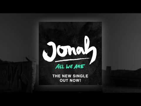 All We Are (Song) by Jonah