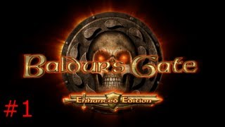 Let's Play Baldur's Gate Enhanced Edition Episode 1 The Tutorial