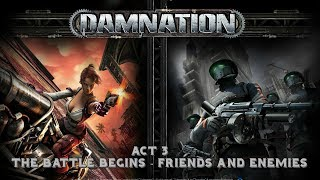 Damnation - Insane Difficulty - 07 - The Battle Begins - Friends and Enemies