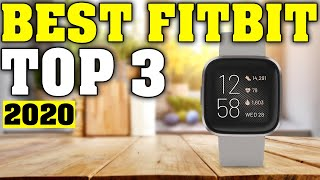TOP 3: Best FitBit 2020