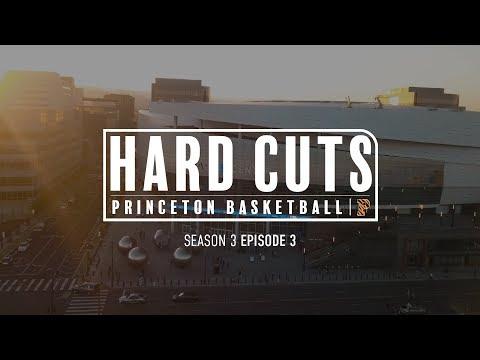 Princeton Basketball: Hard Cuts - Season 3, Episode 3