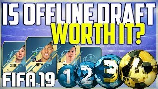 IS OFFLINE DRAFT WORTH IT? FUT DRAFT PACK OPENING - WINNING THE DRAFT (FIFA 19 FUT DRAFT FIFA19)