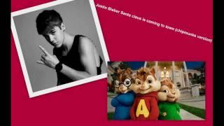 Justin Bieber Santa Claus Is Coming To Town (Chipmunks version)
