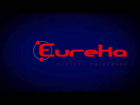 Eureka - Virtual Machining 8.5