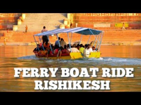 FERRY BOAT RIDE IN GANGA RIVER AT RISHIKESH