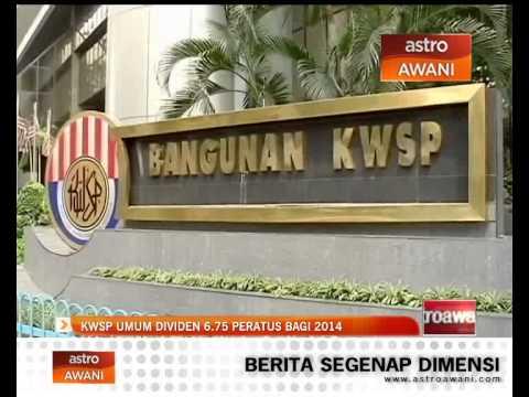 KWSP umum dividen 6.75 peratus bagi 2014