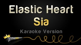 Sia – Elastic Heart (Karaoke Version)