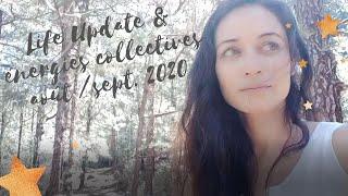 LIFE UPDATE & énergies collectives août / septembre 2020 / FJ / réunification / guérison / trans