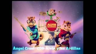 CD9 Angel Cruel - Alvin y las ardillas   Uriel Aviles