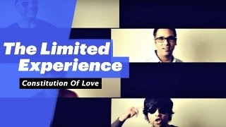 The Limited Experience - Constitution of Love  - songdew