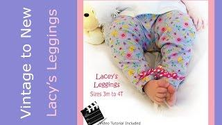 Pattern Tutorial - Leggings for Infant Toddler sizes 3 months to 4 toddler