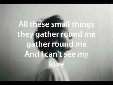 Small Things performed by Ben Howard